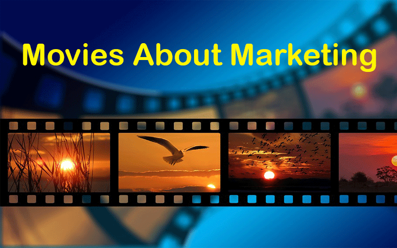 5 Movies About Marketing That Every Professional in This Field Needs to Watch!