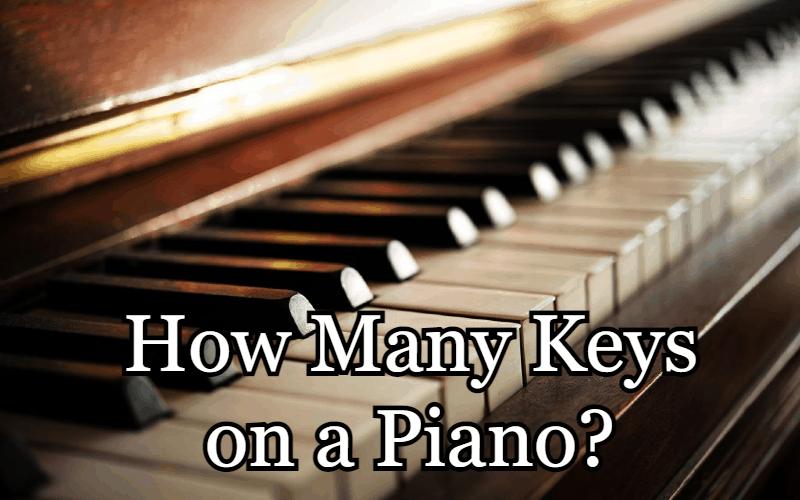How Many Keys on a Piano?